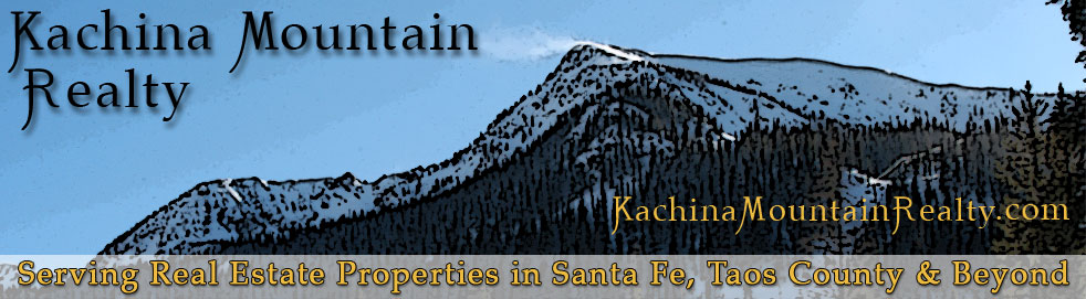 Kachina Mountain Realty - Representing Real Estate Properties in Santa Fe, Taos County & Beyond